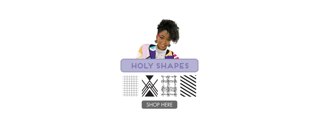 Holy Shapes